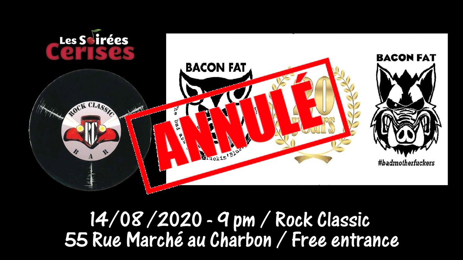 ▶ Bacon Fat @ Rock Classic - 14/08/2020 - annulé !
