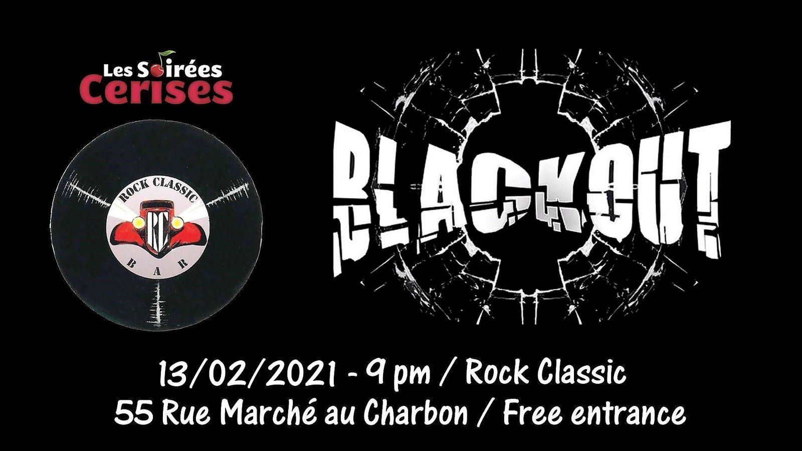 🎵 Blackout (Covers Hard rock 70/80's) @ Rock Classic - 13/02/2021 - 21h00 - Entrée gratuite !