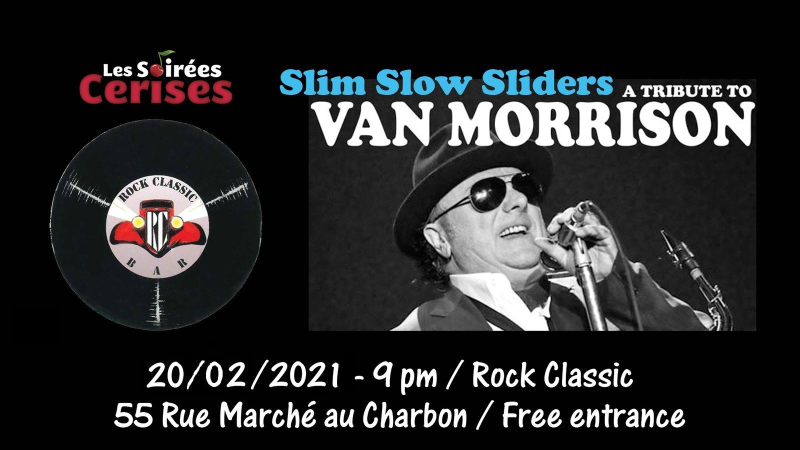 🎵 Slim Slow Sliders , a tribute band to VAN MORRISON @ Rock Classic - 20/02/2021 - 21h00 - Entrée gratuite !