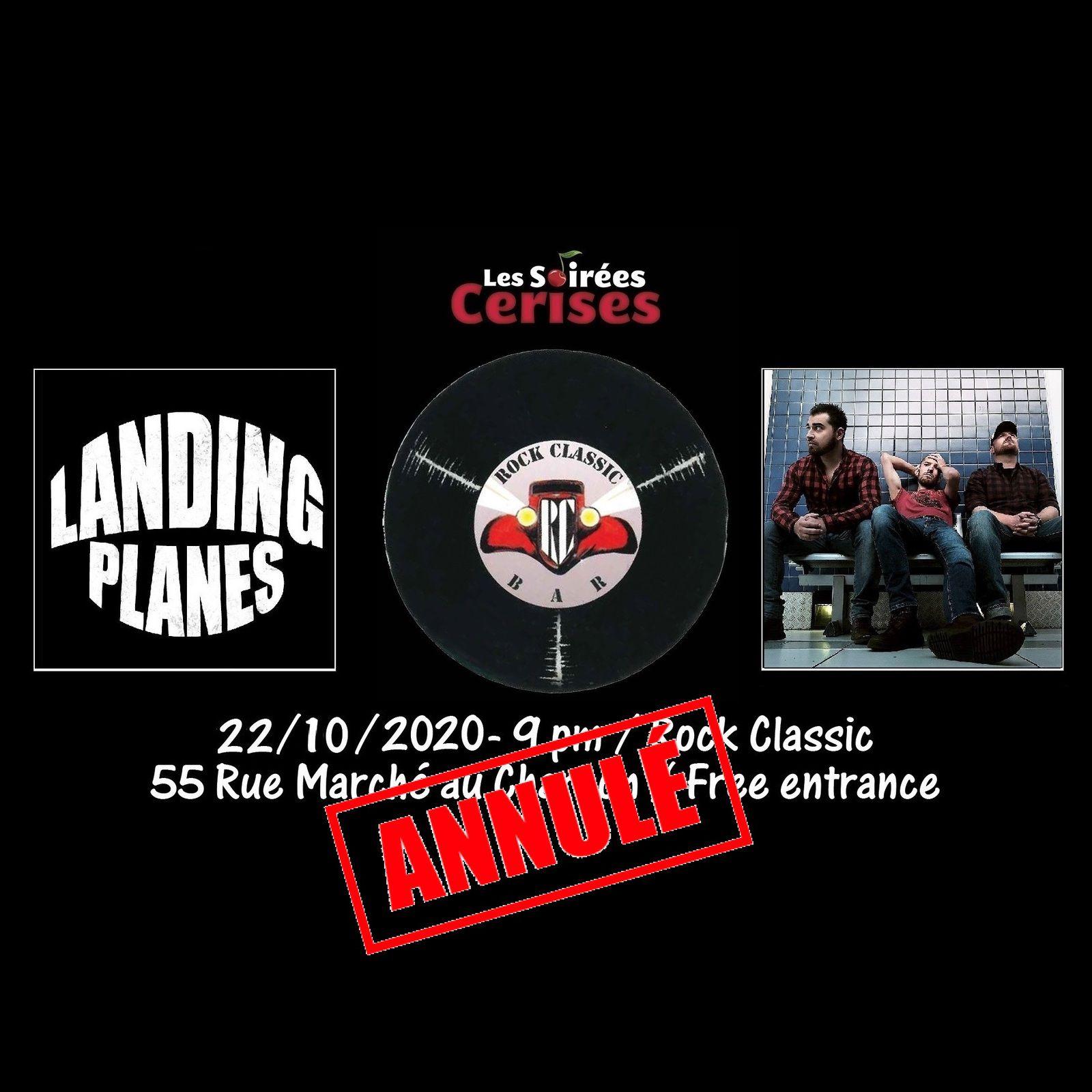 🎵 Landing Planes @ Rock Classic - 22/10/2020 - annulé