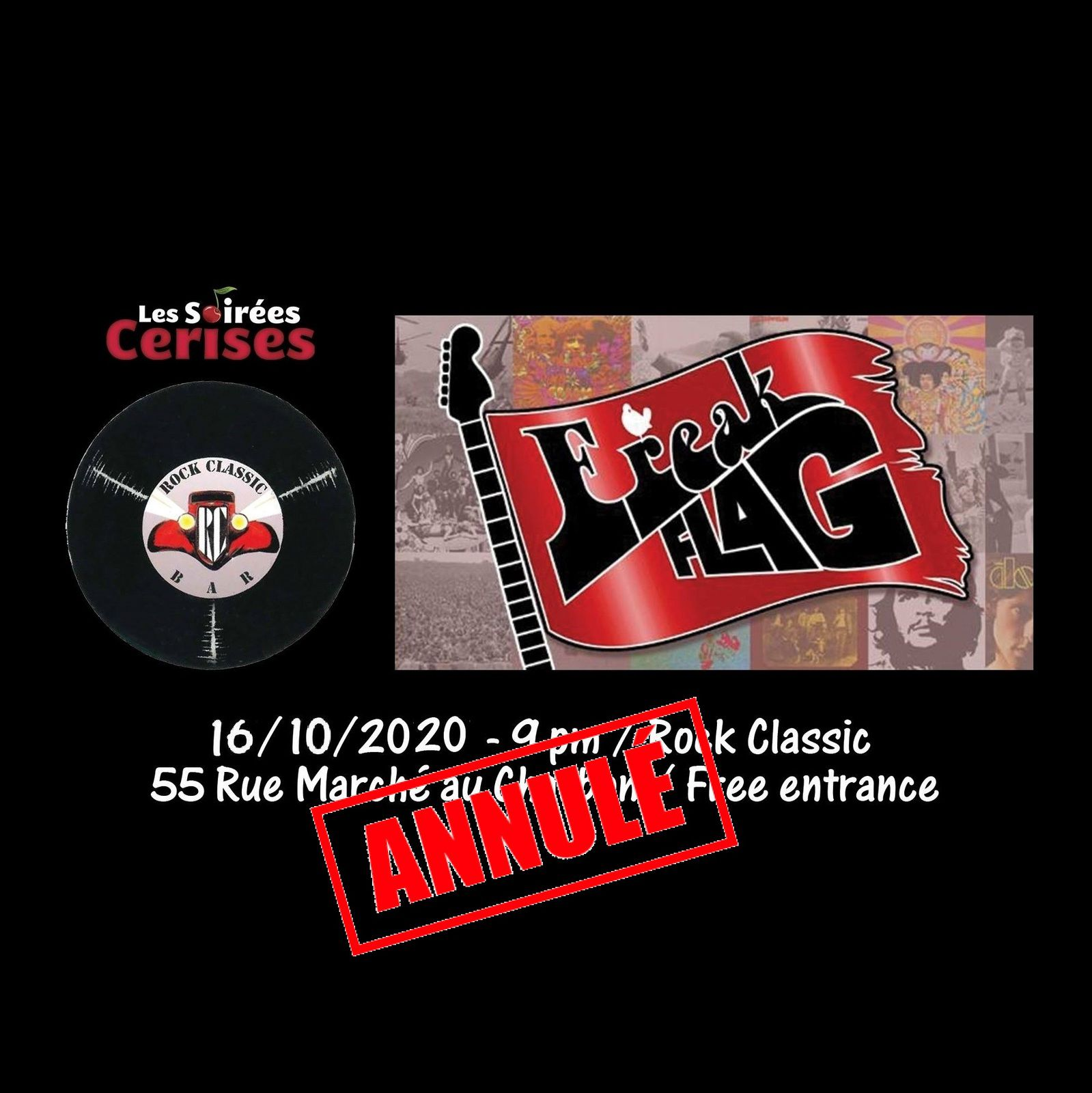 🎵 Freak Flag (UK) @ Rock Classic - 16/10/2020 - annulé