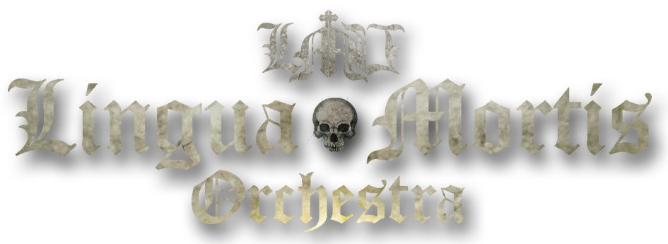 LINGUA MORTIS ORCHESTRA plays some shows in Germany