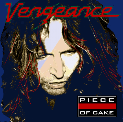 """CD review VENGEANCE """"Piece of cake"""""""