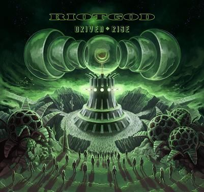 """CD review RIOTGOD """"Driven rise"""""""