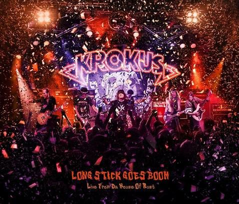 """CD review KROKUS """"Long stick goes boom (Live from the house of rust)"""""""
