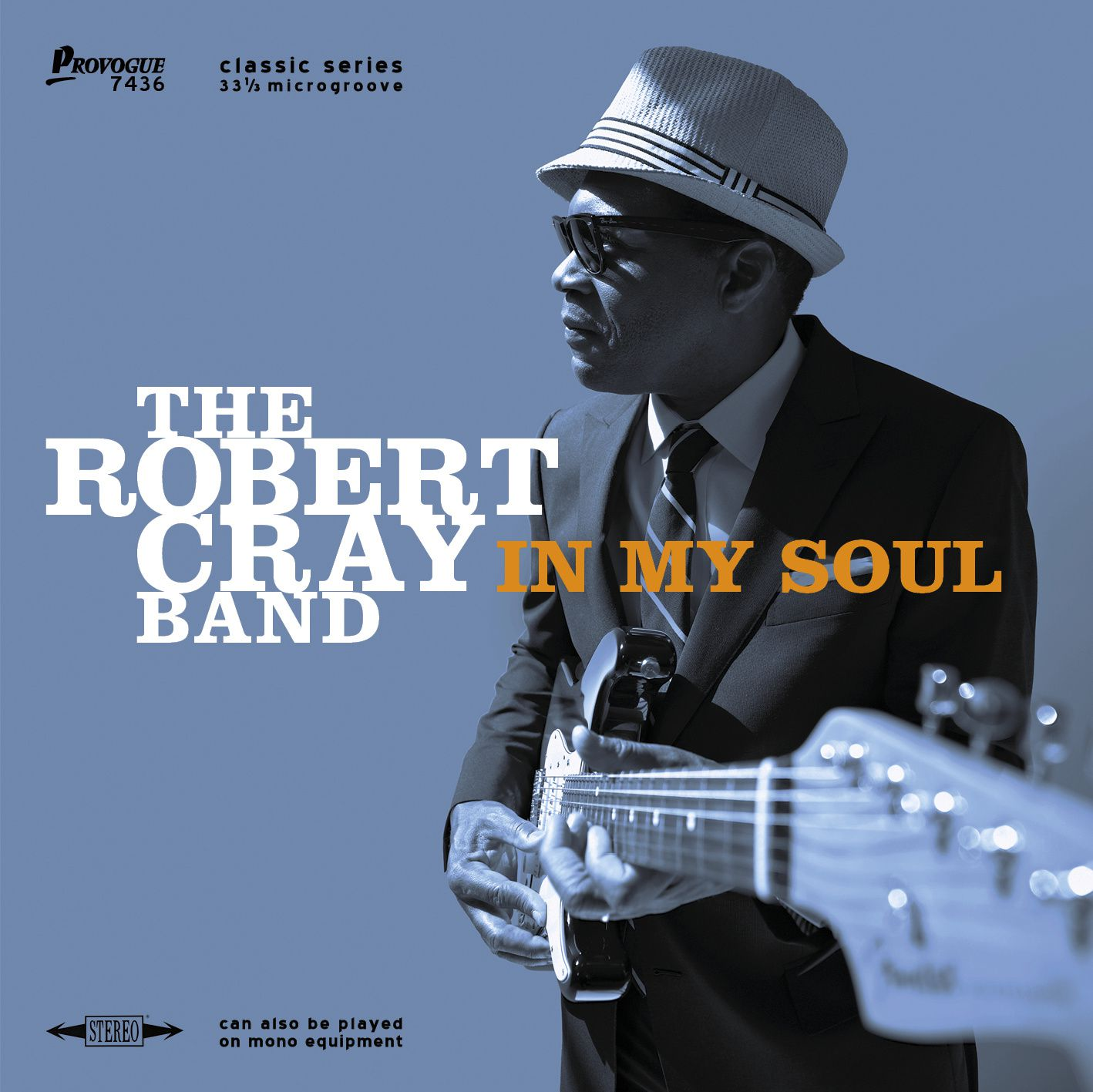 """CD review THE ROBERT CRAY BAND """"In my soul"""""""