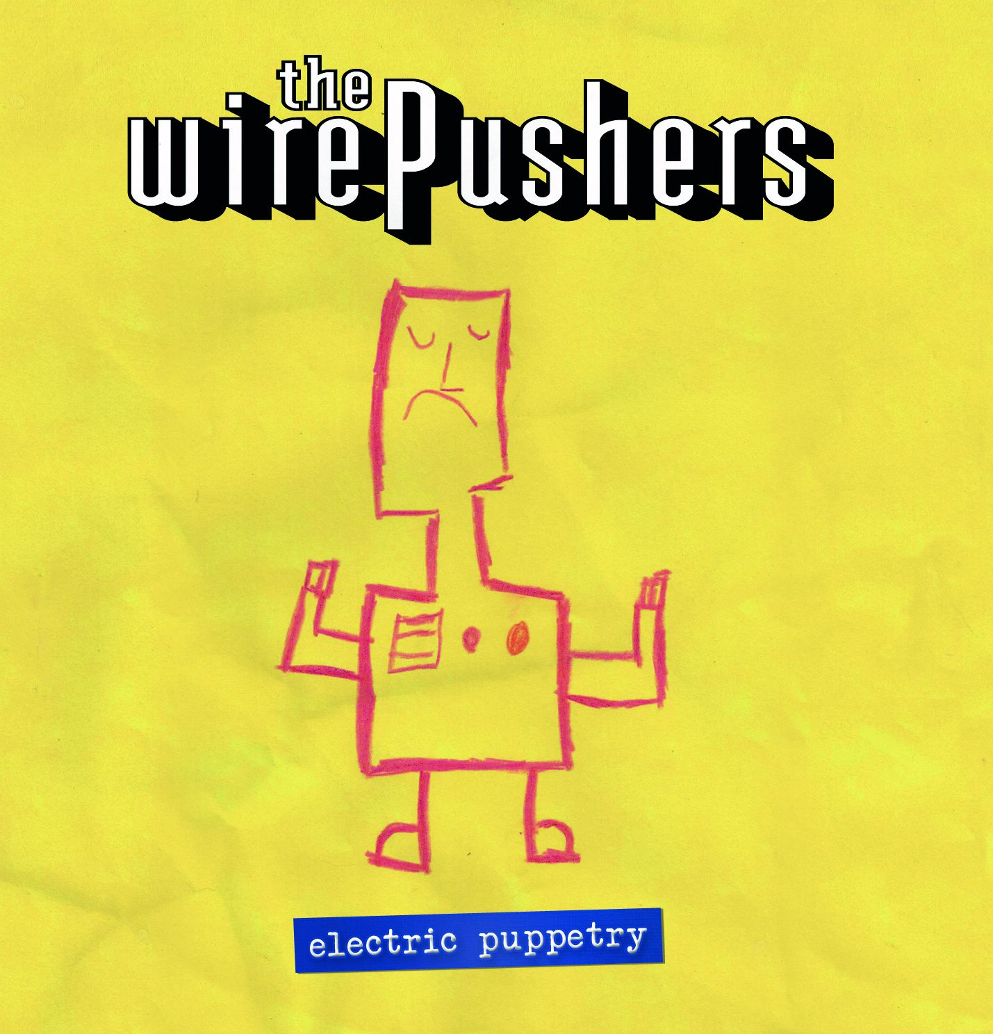 """CD review THE WIREPUSHERS """"Electric puppetry"""""""