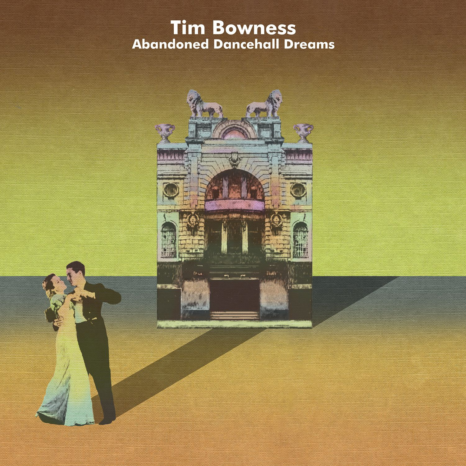"""CD review TIM BOWNESS """"Abandoned dancehall dreams"""""""