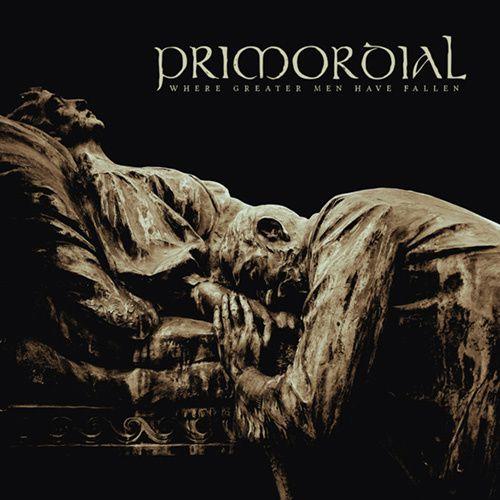 """CD review PRIMORDIAL """"When great men have fallen"""""""