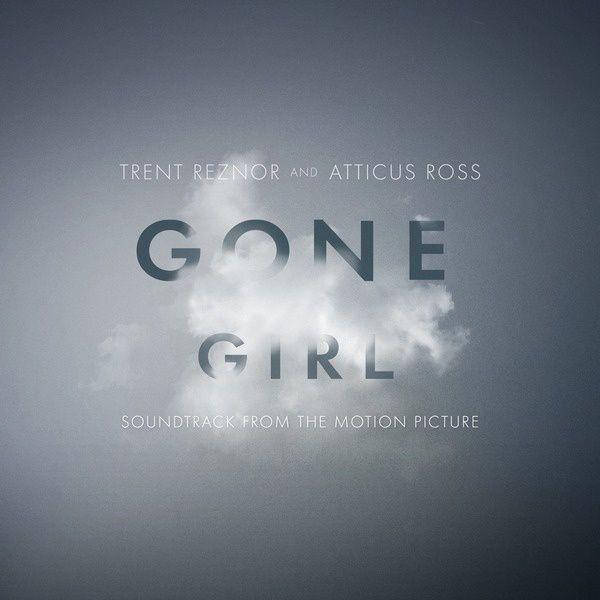 """CD review Trent Reznor & Atticus Ross """"Gone girl"""" OST"""