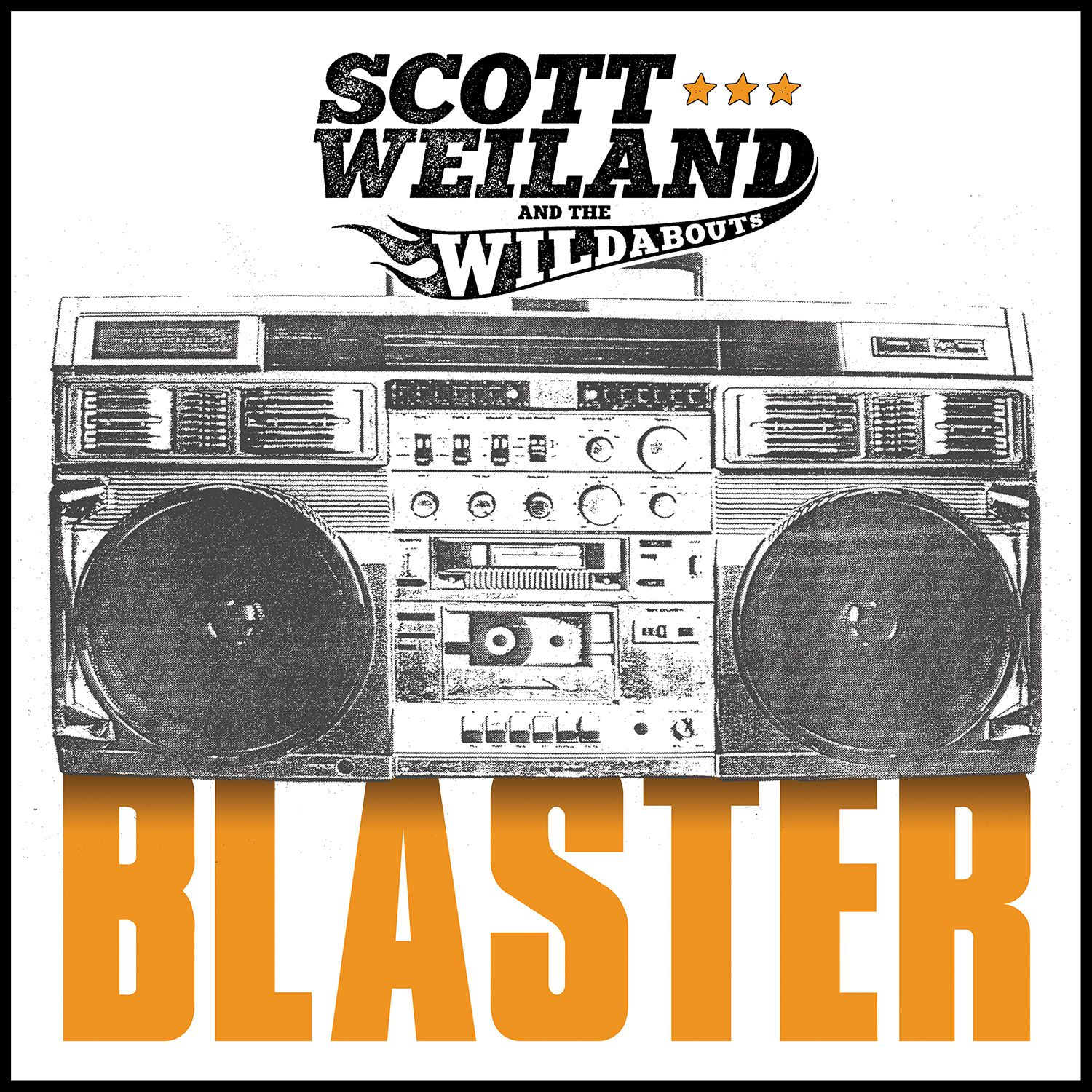 """CD review SCOTT WEILAND & THE WILDABOUTS """"Blaster"""""""