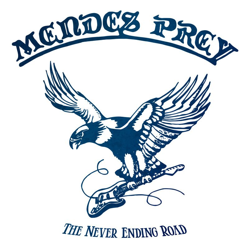 """CD review MENDES PREY """"The never ending road"""""""