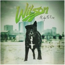 "CD review WILSON ""Right to rise"""