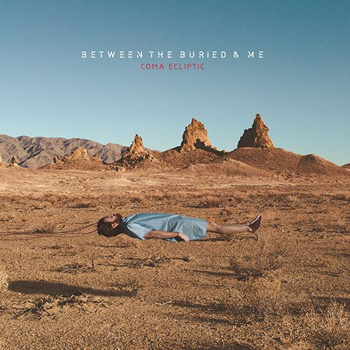 """CD review BETWEEN THE BURIED AND ME """"Coma ecliptic"""""""