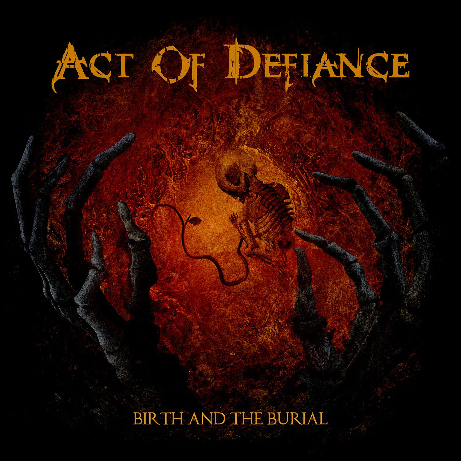 """CD review ACT OF DEFIANCE """"Birth and the burial"""""""