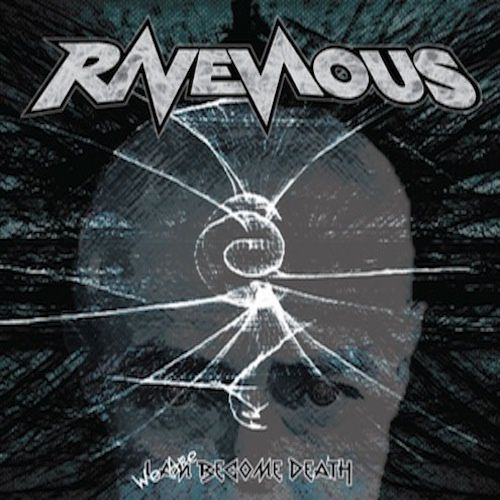 """CD review RAVENOUS """"We Are Become Death"""" (re-release)"""