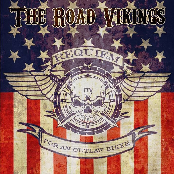 """CD review THE ROAD VIKINGS """"Requiem For an Outlaw Biker"""""""