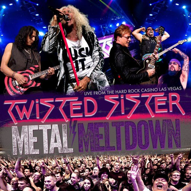 """CD review TWISTED SISTER """"Metal Meltdown - feat. Twisted Sister at the Hard Rock Casino Las Vegas - A concert to Honor A.J. Pero"""""""