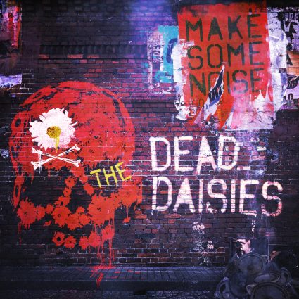"""CD review THE DEAD DAISIES """"Make Some Noise"""""""