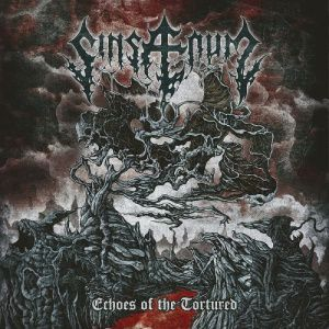 """CD review SINSAENUM """"Echoes of the Tortured"""""""
