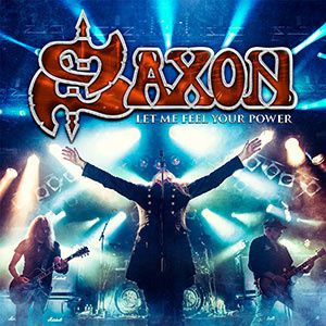 """DVD review SAXON """"Let Me Feel Your Power"""""""