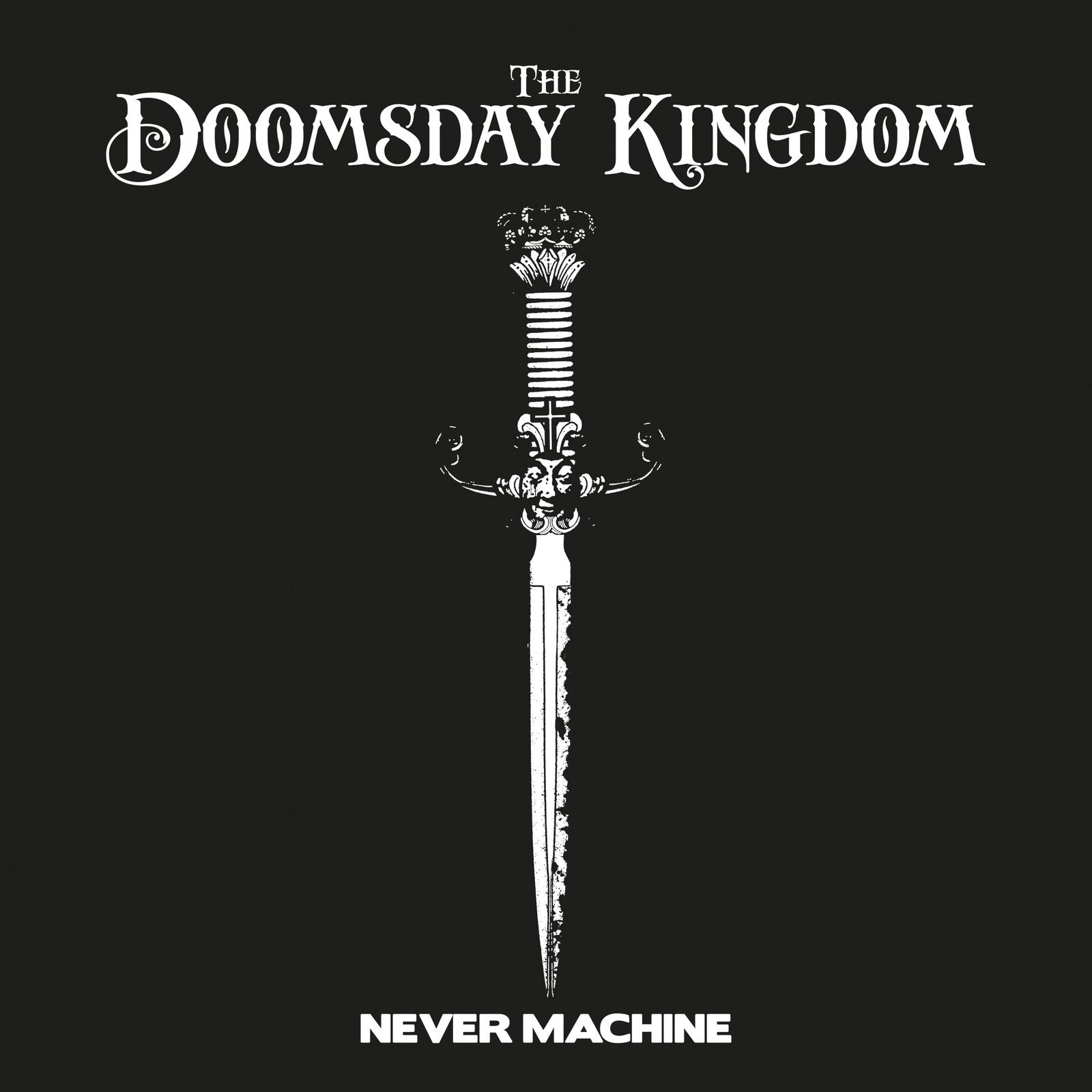 "CD THE DOOMSDAY KINGDOM ""Never Machine"""