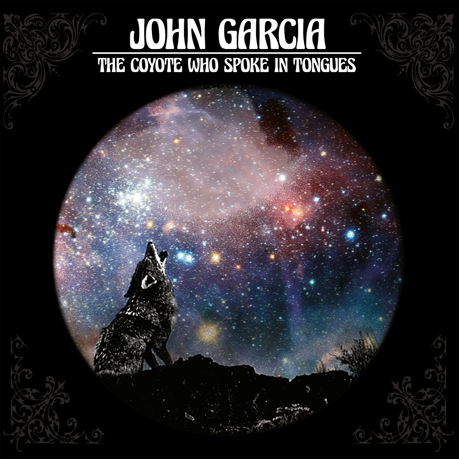 "CD review JOHN GARCIA ""The Coyote Who Spoke in Tongues"""