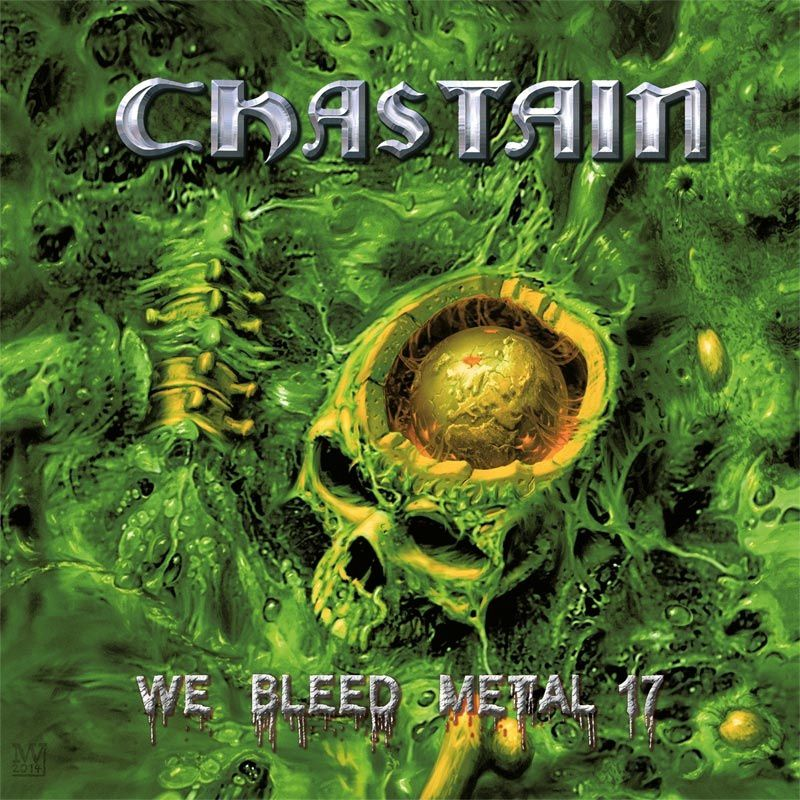 """CD review CHASTAIN """"We Bleed Metal 17"""""""