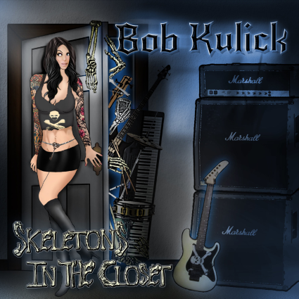"""CD review BOB KULICK """"Skeletons in the Closet"""""""