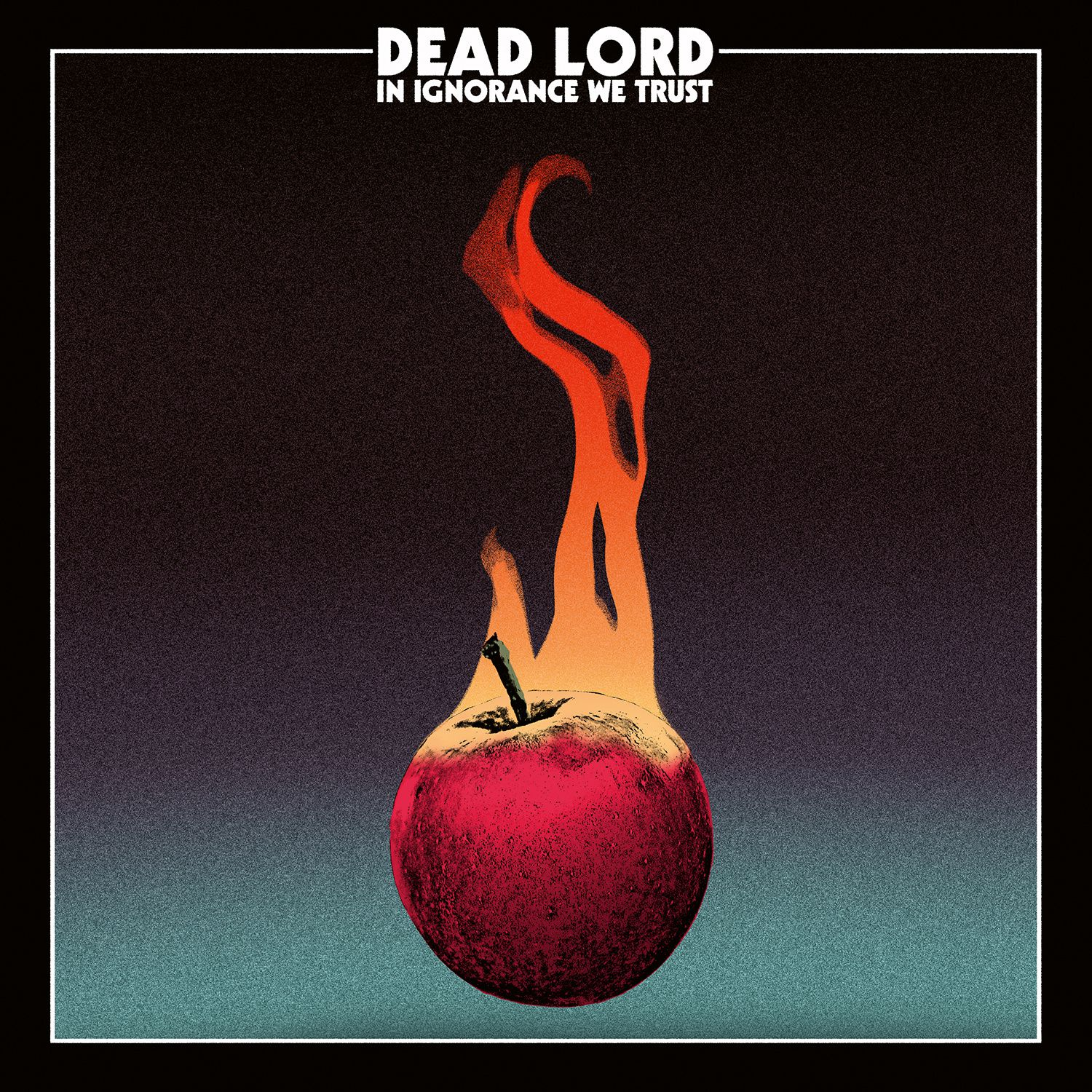 """CD review DEAD LORD """"In Ignorance We Trust"""""""