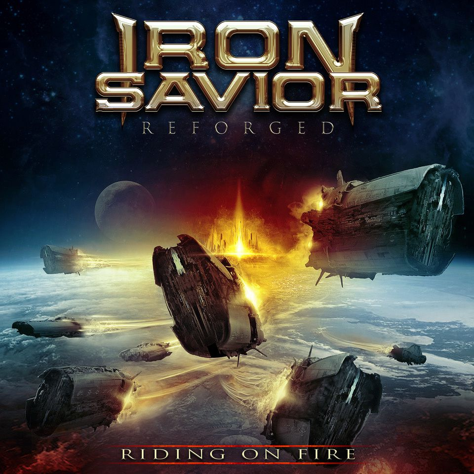 "CD review IRON SAVIOR ""Reforged - Riding on Fire"""