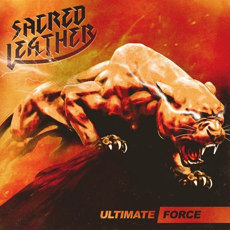 "CD review SACRED LEATHER ""Ultimate Force"""