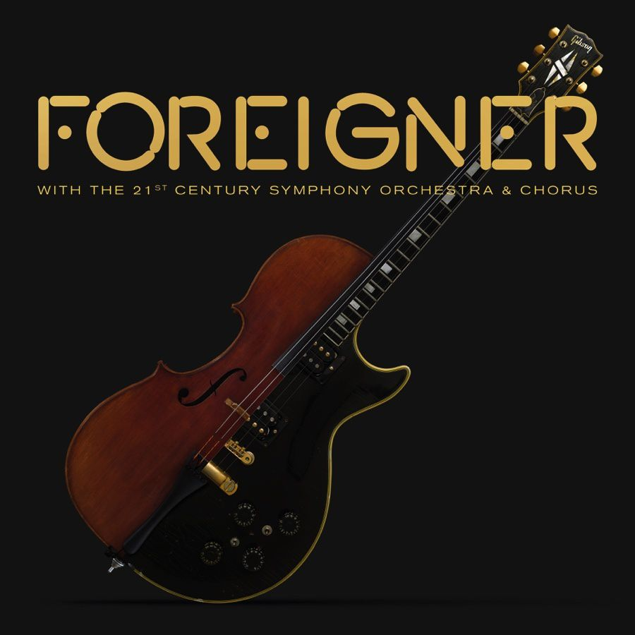 "CD review FOREIGNER ""Foreigner with the 21 Century Symphony Orchestra & Chorus"""