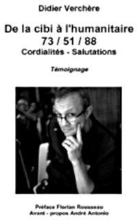De la Cibi à l'humanitaire (Livre)
