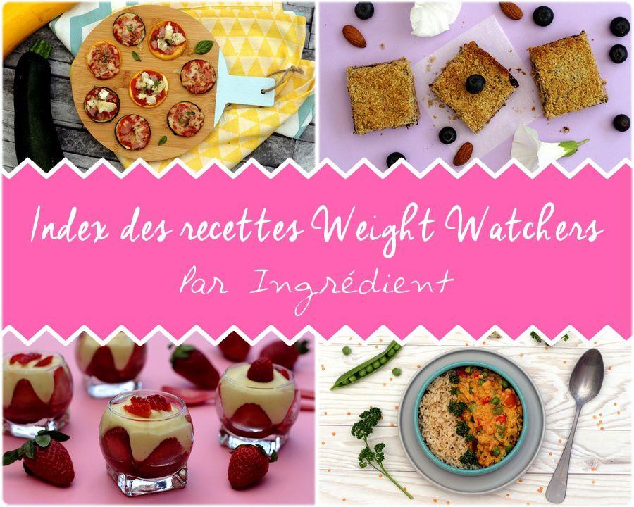 Index des recettes Weight Watchers par ingrédient