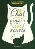 Le Chat qui ne mangeait pas de souris, Carmen Agra Deedy, Randall Wright, Flammarion, Octobre 2014