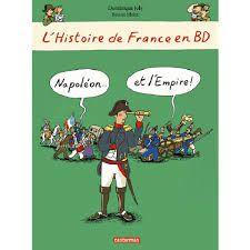 L'histoire de France en BD : Napoléon et l'Empire, Dominique Joly, Bruno Heitz, 2015