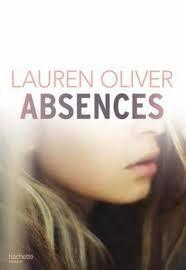 Absences, Lauren Oliver, Hachette, 2015