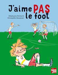 J'aime PAS le foot, S. Richard, G. Doumont, talents hauts, septembre 2015