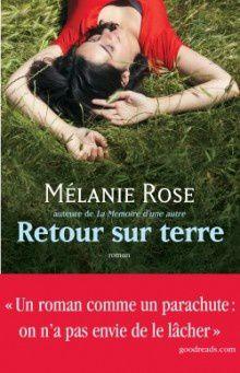 Retour sur Terre, Mélanie Rose, L'Archipel, Octobre 2015