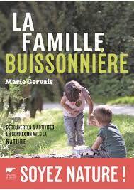 La famille buissonnière, Marie Gervais, Delachaux et niestlé, 2016