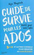 Guide de survie pour les ados, Aija Mayrock, Hachette romans, 2016