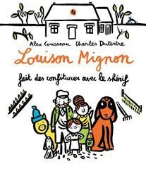 Louison Mignon, Alex Cousseau, Charles Dutertre, Rouergue, avril 2016