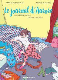 Le journal d'Aurore, Desplechin, A. Maupré, Rue de Sèvres, 2016