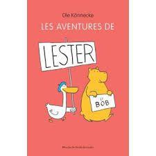 Les aventures de Lester et Bob, Ole Könnecke, Mouche école des loisirs, 2016