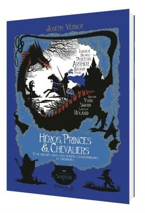 Héros, Princes & Chevaliers, Joseph Vernot, Marmaille, 2016