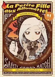 La petite fille aux allumettes : allumettes souffrées, Sanami Suzuki,Komikku, 2017
