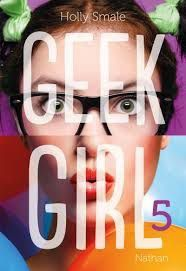 Geek Girl 5, Holly Smale, Nathan, 2017
