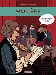 Les classiques en BD : Molière, Jean-Michel Coblence, Elléa Bird, Molière, 2017