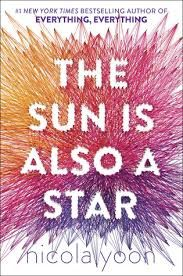 The sun is also a star, Nicola Yoon, Bayard, 2017